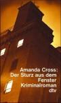 Der Sturz Aus Dem Fenster. Kriminalroman - Amanda Cross, Carolyn G. Heilbrun
