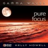 Pure Focus - Kelly Howell