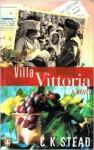Villa Vittoria - C.K. Stead