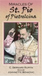 Miracles of St. Padre Pio - C. Bernard Ruffin, Johnnette Benkovic