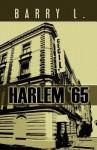 Harlem '65 - Barry L.