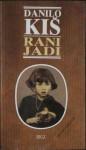 RANI JADI - Danilo Kis