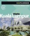 Kuala Lumpur Mini Explorer - Explorer Publishing