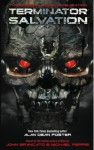 Terminator Salvation: The Official Movie Novelisation - Alan Dean Foster