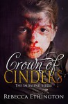 Crown of Cinders (Imdalind Series Book 7) - Rebecca Ethington