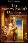 The Mummy Maker's Daughter - Rory Liam Elliott
