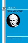Cicero: Pro Milone: 'Pro Milone' - Cicero, F.H. Colson