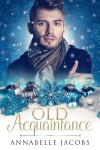 Old Acquaintance - Annabelle Jacobs