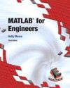 MATLAB for Engineers (Esource/Introductory Engineering and Computing) - Holly Moore
