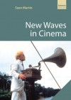 New Waves in Cinema - Sean Martin