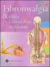 Fibromyalgia and Other Central Pain Syndromes - Daniel J. Wallace, Daniel J. Clauw