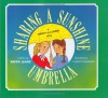 Sharing a Sunshine Umbrella: A Mimmy and Simmy Story - Yaffa Ganz