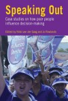 Speaking Out: Case Studies on How Poor People Influence Decision-Making - Nikki van der Gaag, Jo Rowlands