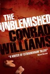 The Unblemished - Conrad Williams