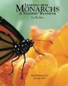 Learning From Monarchs: A Teachers' Handbook - Ba Rea