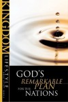 God's Remarkable Plan for the Nations - Scott D. Allen, Darrow L. Miller, Bob Moffitt