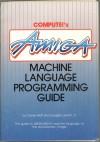 Compute!'s Amiga Machine Language Programming Guide - Daniel Wolf
