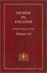 Sichos In English: Volume 16 – Kislev-Nissan, 5743 - Menachem M. Schneerson