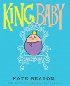 King Baby - Kate Beaton