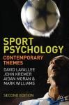 Sport Psychology: Contemporary Themes - David Lavallee, John Kremer, Aidan Moran, Mark Williams