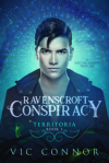Ravenscroft Conspiracy - Vic Connor