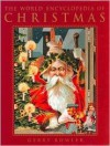 World Encyclopedia of Christmas - Gerry Bowler