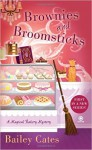 [ Brownies and Broomsticks (Magical Bakery Mysteries) by Cates, Bailey ( Author ) Mar-2013 Compact Disc ] - Bailey Cates