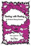 Dealing with Feeling: An Emotional Literacy Curriculum - Tina Rae