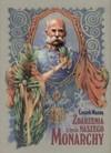 Zdarzenia z życia naszego monarchy czyli 142 c.k. historie opatrzone 72 ilustracjami - Leszek Mazan