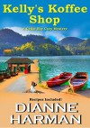 Kelly's Koffee Shop - Dianne Harman