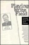 Playing write field: Selected works - Scott Pitoniak