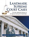 Landmark Supreme Court Cases: The Most Influential Decisions of the Supreme Court of the United States - Gary R. Hartman, Roy M. Mersky, Cindy L. Tate