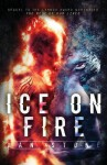 Ice on Fire: The Test of Our Lives - Dan Stone