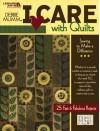 Debbie Mum's I Care with Quilts (Leisure Arts #4736) - Debbie Mum, Leisure Arts
