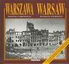 Warszawa - Zburzona i Odbudowana Warsaw Destroyed and Rebuild - Jarosław Zieliński