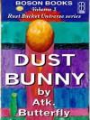 Dust Bunny - Atk. Butterfly