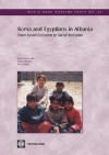 Roma and Egyptians in Albania: From Social Exclusion to Social Inclusion - Hermine G. De Soto, Ilir Gedeshi, Sabine Beddies