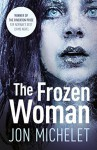 The Frozen Woman - Jon Michelet, Don Bartlett