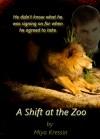 A Shift at the Zoo - Miya Kressin