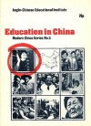 Education In China (Modern China, #5) - Peter Mauger, Joan Robinson