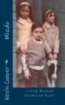 MIEDO: Living Beyond Childhood Fear - Kevin Cooper, Katherine Jackson