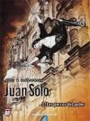 Juan Solo, Vol. 2: Los perros del poder - Alejandro Jodorowsky, George Bess, Carolina Valdés