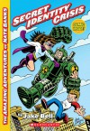 Secret Identity Crisis (The Amazing Adventures Of Nate Banks) - Jake Bell, Chris Giarrusso