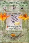 Complete Homeopathy Handbook (Miranda Castro's Homeopathic Guides) - Miranda Castro