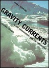 Gravity Currents - John E. Simpson