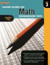 Higher Scores on Standardized Test for Math: Reproducible Grade 3 (Steck-Vaughn Higher Scores on Math Standardized Tests) - Steck-Vaughn