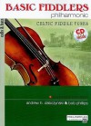 Basic Fiddlers Philharmonic Celtic Fiddle Tunes: Cello & Bass, Book & CD - Bob Phillips