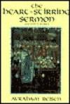 The Heart Stirring Sermon - Avraham Reisen, Curt Leviant