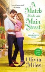 A Match Made on Main Street - Olivia Miles