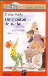 Un Montón de Nadas - Eveline Hasler, Asun Balzola, María Teresa Bolz